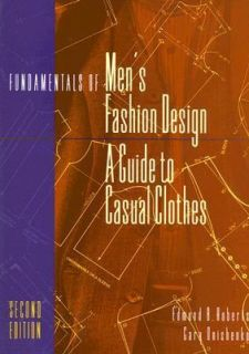 Fundamentals of Mens Fashion Design A Guide to Casual Clothes by