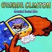 Greatest Funkin Hits Clean Edited PA by George Funk Clinton CD, Oct