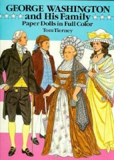 George Washington and His Family by Tom Tierney 1989, Paperback
