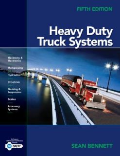 Heavy Duty Truck Systems by Sean Bennett 2010, Hardcover