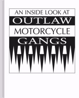 An Inside Look at Outlaw Motorcycle Gangs 1992, Paperback