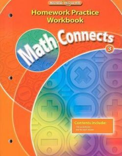 Math Connects, Grade 3, Homework Practice Workbook by McGraw Hill