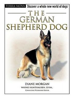 The German Shepherd Dog by Diane Morgan 2005, Hardcover Mixed Media