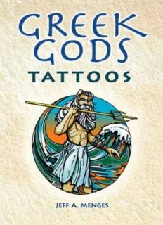 Greek Gods Tattoos by Jeff A. Menges 2011, Book, Other