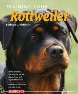 Training Your Rottweiler by Barbara L. McNinch 2009, Paperback