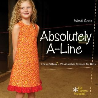Absolutely A Line 1 Easy Pattern, 26 Adorable Dresses for Little Girls