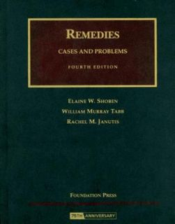 Remedies Cases and Problems by William Murray Tabb, Elaine W. Shoben
