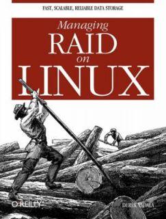 Managing RAID on Linux by Derek Vadala 2002, Paperback