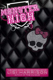 Monster High by Lisi Harrison 2011, Paperback