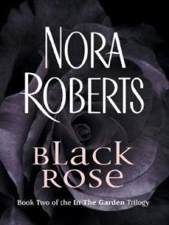 Black Rose Bk. 2 by Nora Roberts 2005, Paperback Hardcover, Large Type