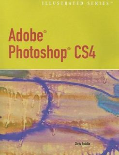 Adobe Photoshop CS4 by Chris Botello (2009, Other, Illustrated, Mixed