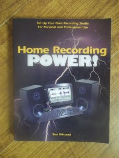 Home Recording Power!  Set up Your Own Recording Studio for Personal