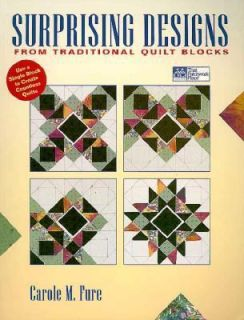 to Create Countless Quilts by Carole M. Fure 1998, Paperback