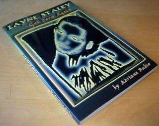 Layne Staley Get Born Again by Adriana Rubio