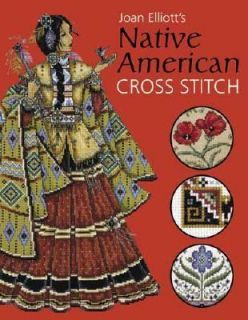 Joan Elliotts Native American Cross Stitch by Joan Elliott 2005