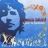 James Blunt   Back to Bedlam Parental Advisory, 2005