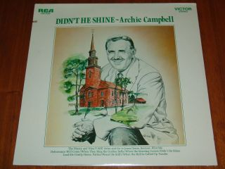 ARCHIE CAMPBELL   DIDNT HE SHINE   1971 STILL SEALED LP