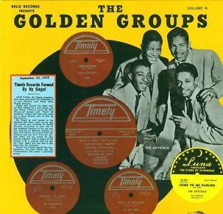 GOLDEN GROUPS VOL 45 Timely/Luna Records LP NEW SEALED VINYL DOO WOP