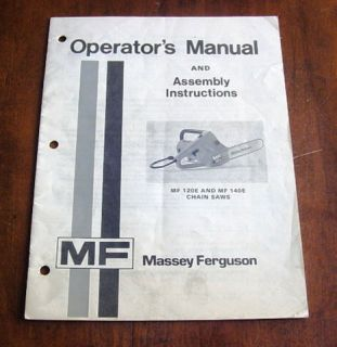 MASSEY FERGUSON MF 120E 140E CHAIN SAW OPERATOR MANUAL