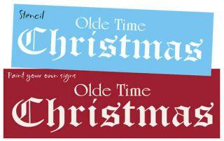 Lg Vintage font STENCIL Olde Time Christmas Old English Primitive