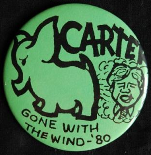 Rude but funny CARTER GONE WITH THE WIND cartoon pin from 80 RNC