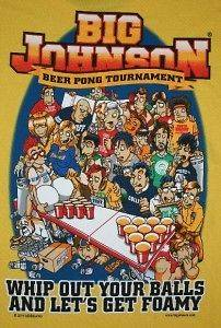 Big Johnson T Shirt Beer Pong Tournament size Large
