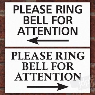 PLEASE RING BELL FOR ATTENTION SIGN PLAQUE NOTICE – 4 DESIGN OPTIONS