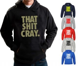 That Sh*t Cray Hoodie Kanye West Jay Z Hooded Sweater Hip Hop YMCMB