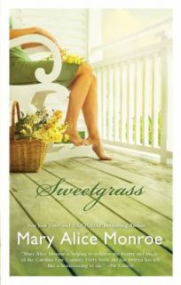 Sweetgrass by Mary Alice Monroe (2010, P