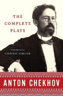 The Complete Plays by Anton Chekhov 2005, Hardcover, Annotated