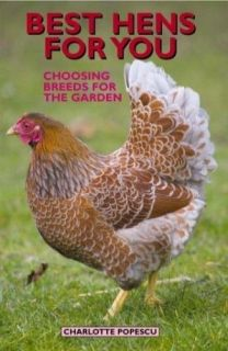 New Best Hens For You Book Keeping Pet Poultry Chickens Hatching Eggs