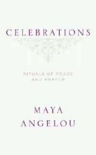 Rituals of Peace and Prayer by Maya Angelou 2006, Hardcover