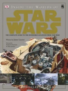 Inside the World of Star Wars Trilogy The Ultimate Guide to the