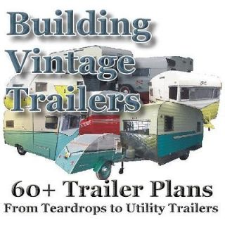 60+ Plans How To Build Vintage Travel Trailers Teardrop Popup Camper