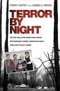 Terror by Night The True Story of the Brutal Texas Murder That
