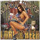 Dixie Tshirt: Some Hunt Some Fish I Drink Beer Alcohol Rebel Redneck