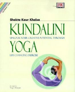 Kundalini Yoga Unlock Your Creative Potential Through Life Changing