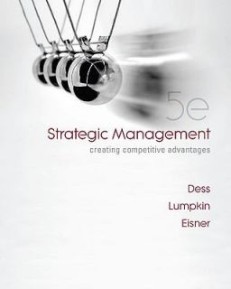 Strategic Management Creating Competitive Advantages by Alan Eisner