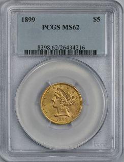 1899 LIBERTY HEAD GOLD HALF EAGLE $5 MS 62 PCGS