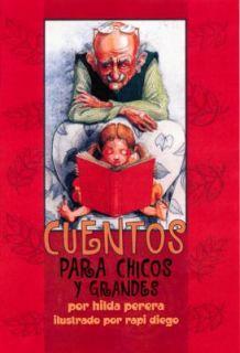 Cuentos para Chicos y Grandes by Hilda Perera 2001, Paperback