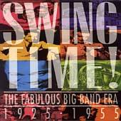 Swing Time The Fabulous Big Band Era 1925 1955 Box CD, Jan 1993, 3