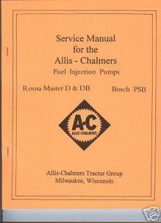 Allis Chalmers Roosa Master Pump D DB Service Manual AC Bosch PSB