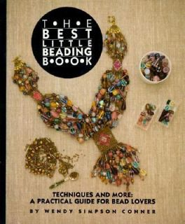 The Best Little Beading Book Techniques and More A Practical Guide for