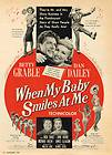 When My Baby Smiles at Me film, starring Betty Grable and Dan Dailey