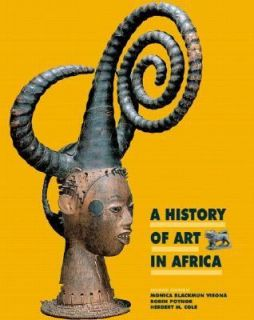 History of Art in Africa by Monica Blackmun Visona, Herbert M. Cole
