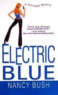 Electric Blue (Jane Kelly Mysteries), Bush, Nancy, Good Book