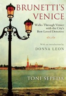 Brunettis Venice Walks with the Citys Best Loved Detective by Toni