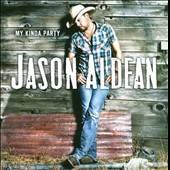 My Kinda Party by Jason Aldean (CD, Nov 2010, Broken Bow)