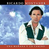 Una Mañana y un Camino by Ricardo Montaner CD, Apr 2005, EMI Music