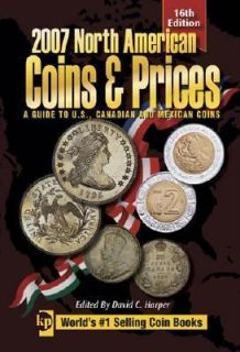 Coins and Prices A Guide to U. S. , Canadian and Mexican Coins